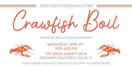 I Have a Dream Crawfish Boil Fundraiser tickets