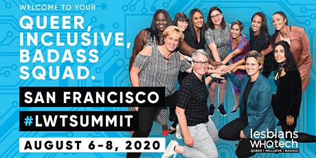 Lesbians Who Tech & Allies San Francisco 2020 Summit tickets