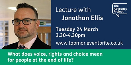 #TAPlectures: What does voice, rights and choice mean for people at the end of life?  tickets