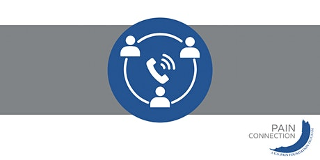 Pain Connection Support Call-In Meetings tickets