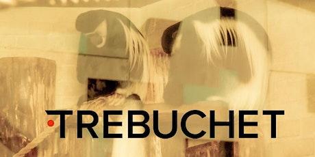 Trebuchet Talks 4 tickets