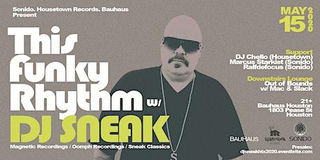 This Funky Rhythm feat. DJ Sneak tickets