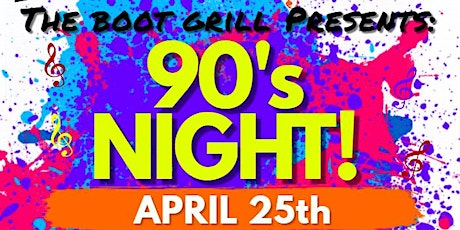 90's Night at The Boot Grill tickets