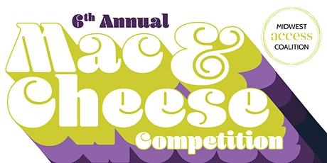 POSTPONED: 6th Annual MAC & Cheese Competition tickets