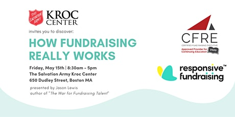 How Fundraising Really Works, Salvation Army Kroc Center, Boston tickets
