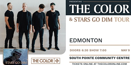 The Color and Stars Go Dim - Edmonton, AB tickets