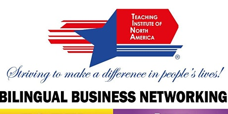 Bilingual Business Networking tickets