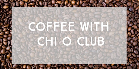 Coffee with Chi O - March 2020 tickets