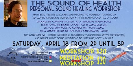The Sound of Health with Mark Biehl tickets
