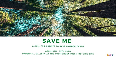 Opening Reception | SAVE ME: A Call for Artists to Save Mother Earth tickets