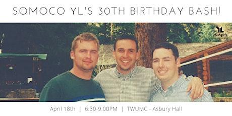SoMoCo YL's 30th Birthday Party tickets