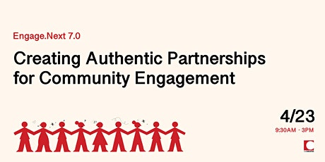 Engage.Next 7.0: Creating Authentic Partnerships for Community Engagement tickets