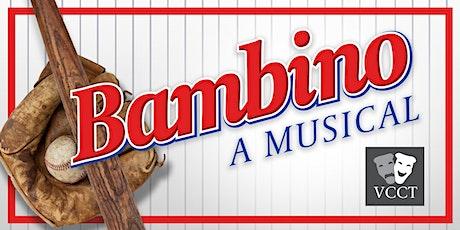 BAMBINO A MUSICAL tickets
