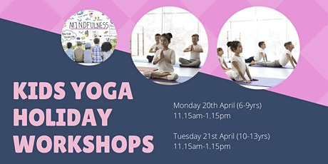 Kids Yoga - April School Holiday Workshop (10-13 yrs) tickets