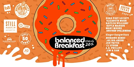 Postponed: Balanced Breakfast Showcase DAY 5 During SxSW tickets