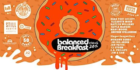 Postponed: Balanced Breakfast Showcase DAY 5 During SxSW tickets