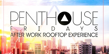 FREE AFTER WORK ROOFTOP PARTY | FREE ENTRY & 2 FOR 1 DRINKS B4 7:30PM tickets