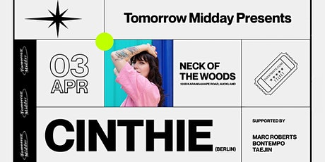 Tomorrow Midday presents: Cinthie (BERLIN) tickets