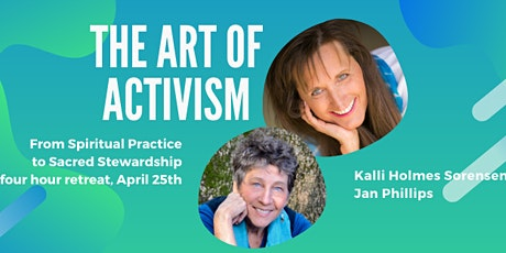 The Art of Activism - An Earth Day Retreat tickets