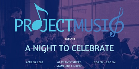 PROJECT MUSIC Presents: A Night to Celebrate tickets
