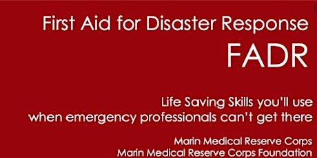 FADR (First Aid for Disaster Response) tickets