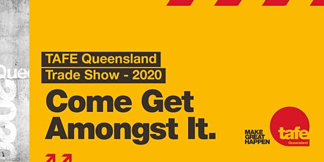 TAFE Queensland Trade Show tickets