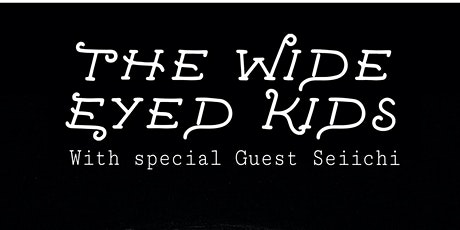 The Wide Eyed Kids at NextDoor tickets