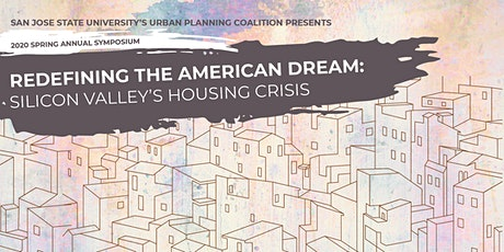 Redefining the American Dream: Silicon Valley's Housing Crisis tickets