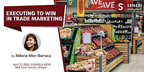 [NEW COURSE!] Executing to Win in Trade Marketing tickets