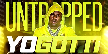 Yo Gotti Performing Live @ The Moon #Untrapped Sat. April 4,2020 tickets