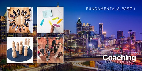 Coaching Constellations: Fundamentals Part 1 - Atlanta, GA tickets