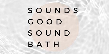 Sounds Good Sound Bath: 3rd Mondays tickets