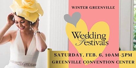 Greenville Convention. Cr Winter Feb 6th, 2021 Wedding Festivals tickets