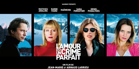 Tuesday French Movie Night: L'amour est un crime parfait billets