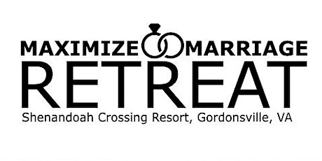 Maximize Marriage Retreat October 2020 tickets