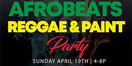 AFROBEATS REGGAE PAINT PARTY tickets