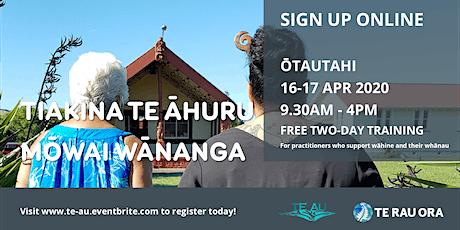 CANCELLED: Tiakina Te Āhuru Mōwai Wānanga - Ōtautahi tickets