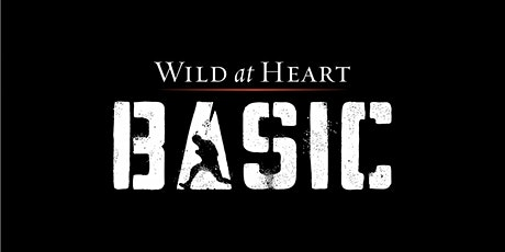 Wild at Heart Basic Boot Camp - May 2020 tickets