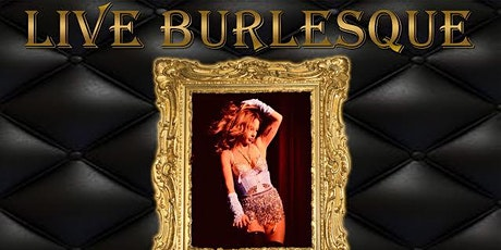 1920's Burlesque, Live Singers, Food & Prohibition Cocktails at Mob Bar! tickets