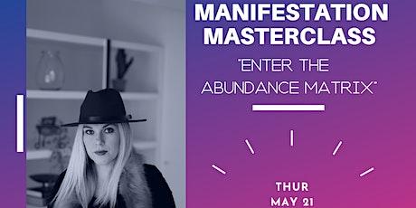 Manifestation  Masterclass tickets