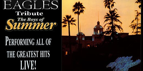 The Boys of Summer The Music of the Eagles tickets