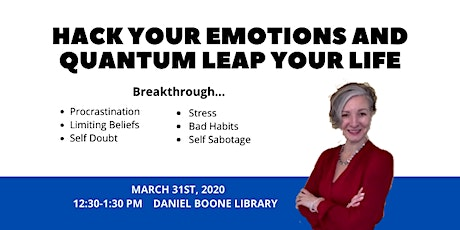 Hack your Emotions and Quantum Leap your Life! tickets