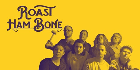 Roast Ham Bone - Improv Comedy tickets