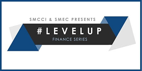 [Level Up: Finance Series] - Leveraging on Fintech for Your Business  tickets