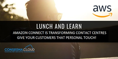 Amazon Connect Lunch and Learn - Build your own Contact Centre! biglietti