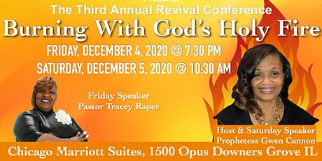 "Third  Annual Revival Conference  ""Burning With God's Holy Fire"" tickets"
