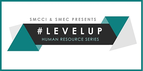 [Level Up: HR Series] - Manage a Productive, Efficient and Worry-Free business tickets