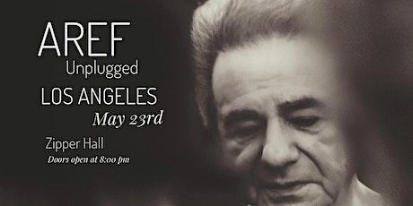 Aref Unplogged  - Los Angeles tickets
