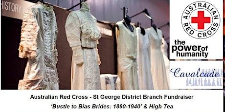Cavalcade of History & Fashion + High Tea - Australian Red Cross Fundraiser tickets