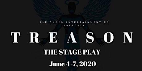 TREASON - The Stage Play boletos